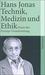 Technik, Medizin und Ethik